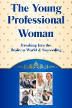 THE YOUNG PROFESSIONAL WOMAN